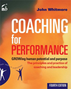Coaching for Performance: Growing Human Potential and Purpose
